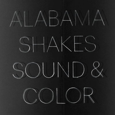 Sound and Color by Alabama Shakes