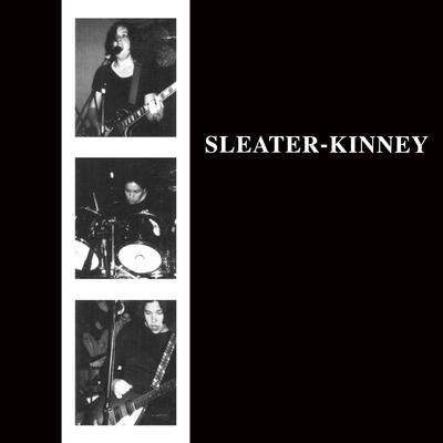 The album Sleater Kinney by Sleater Kinney