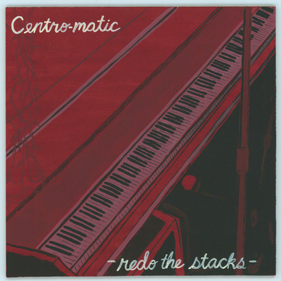 Redo The Stacks by Centro-Matic