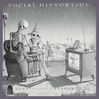 Social Distortion, Mommy's Little Monster