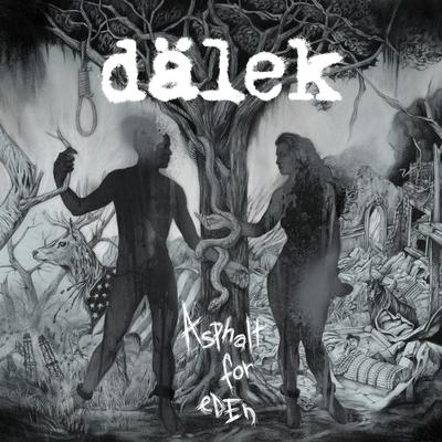 Dalek, Asphalt for Eden