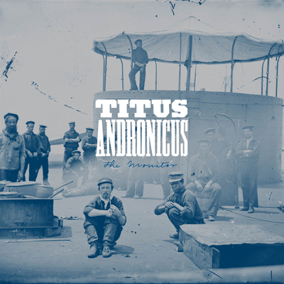 indie-music-and-television-blog-titus-andronicus-the-monitor-album-cover