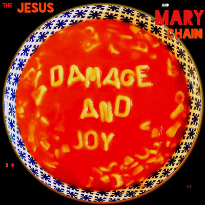 indie-music-and-television-blog-the-jesus-and-mary-chain-damage-and-joy-album-cover