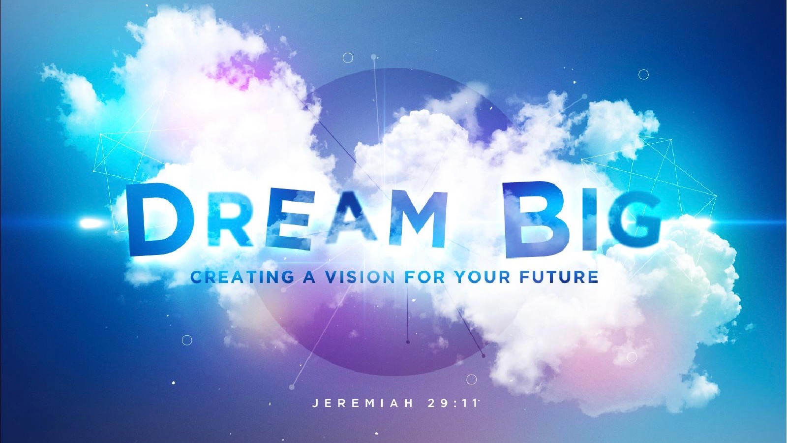 Dream Big Series