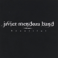 Beautiful Javier Mendoza Band