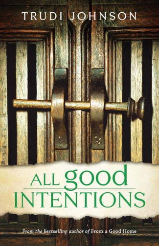 Front - Cover - All Good Intentions.jpg