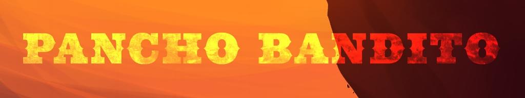 Pancho Bandito banner