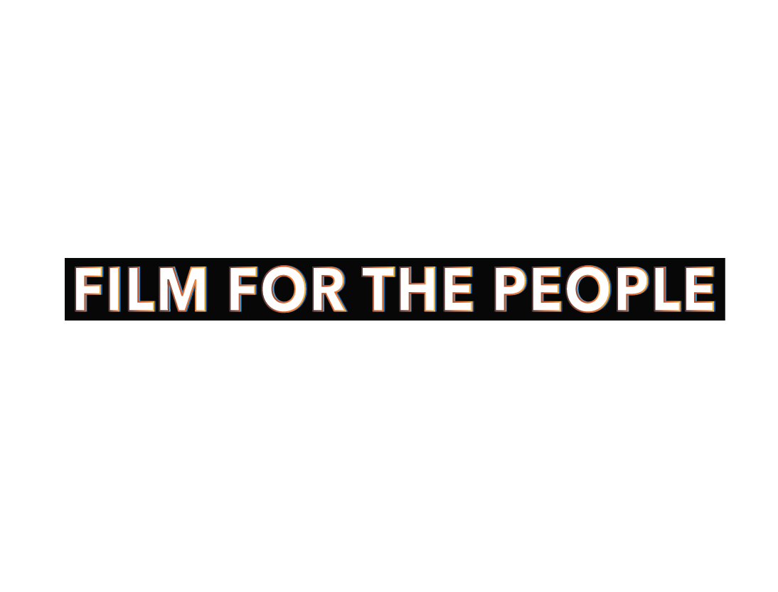 FILM FOR THE PEOPLE   Focuses on issues of culture, human rights, globalization, environment, marginalization and many other common struggles that people encounter in all parts of the world.