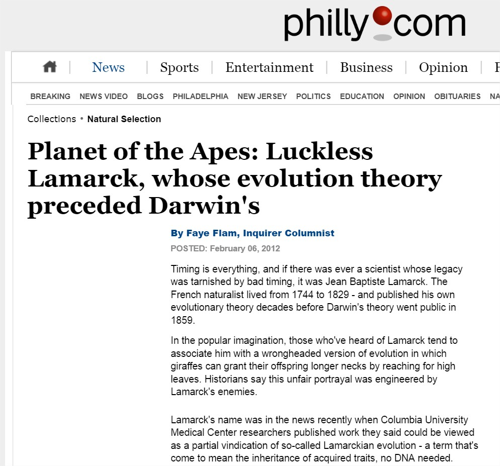 """Planet of the Apes: Luckless Lamarck, whose evolution theory preceded Darwin's"",  The philadelphia Inquirer, February 2013"