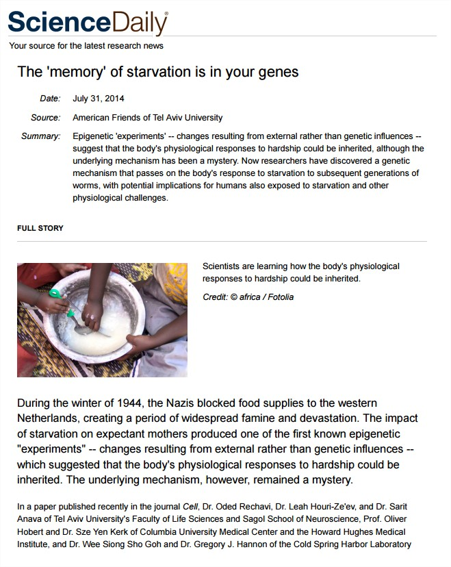 """The 'memory' of starvation is in your genes"", Science Daily, July 2014"
