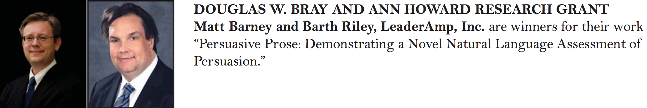 Dr. Barney and Dr. Riley were the winners of the SIOP 2018 Bray-Howard Award, a research grant previously only awarded academics.