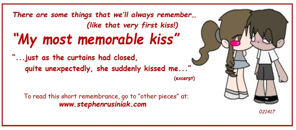 My most memorable kiss 021417.jpg