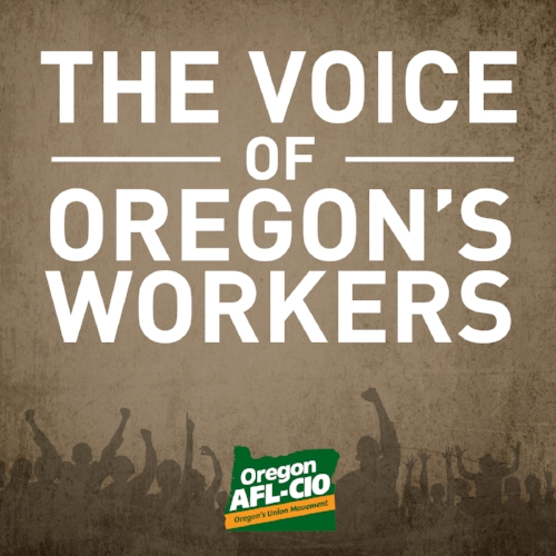 Check Out Our Podcast! - The Voice of Oregon's Workers is a monthly podcast about the people and organizations who are changing the way working people stand together.