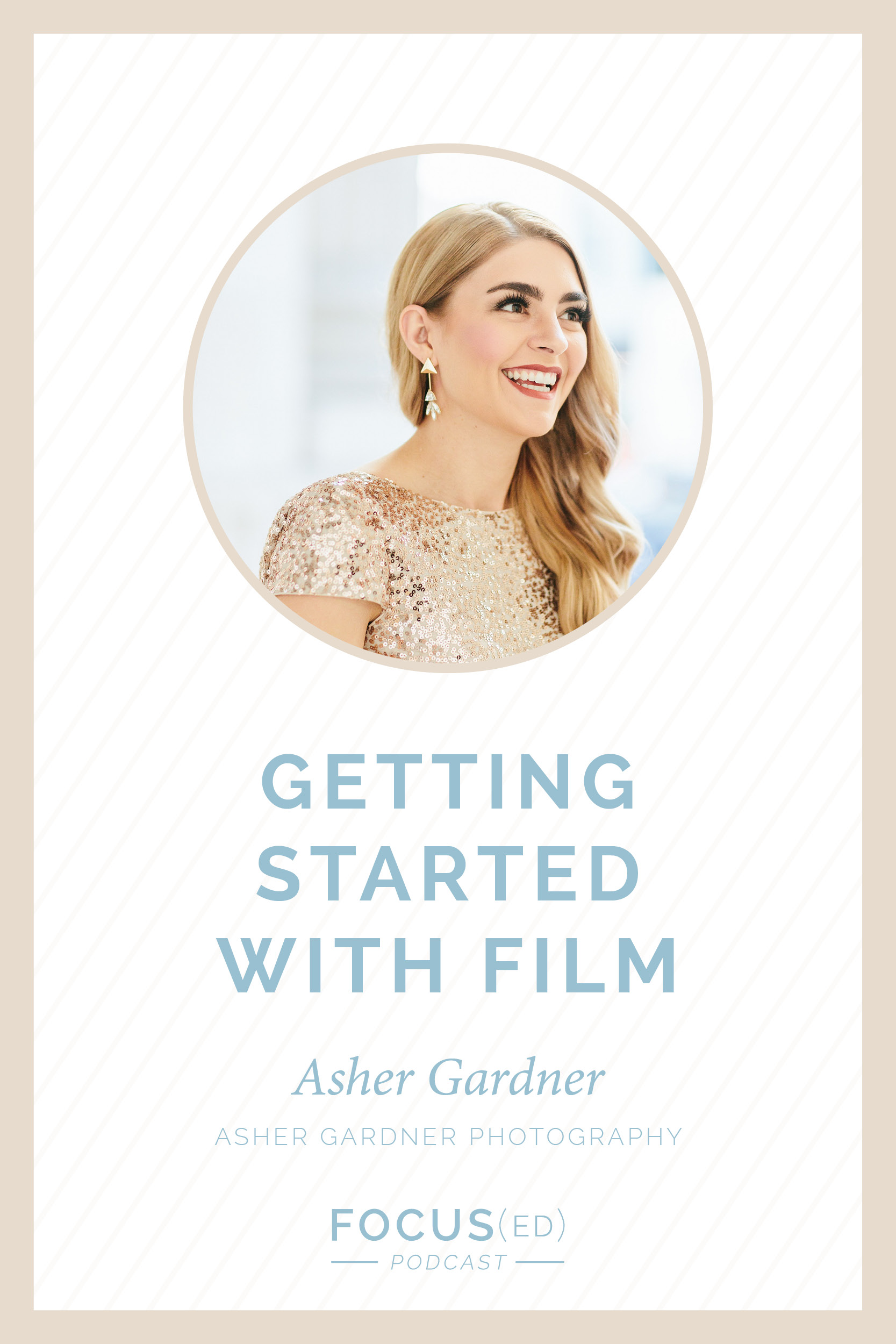 Shooting with film intimidates many photographers, but Asher Gardner is here today to walk you through getting started.  |  Focus(ed) Podcast