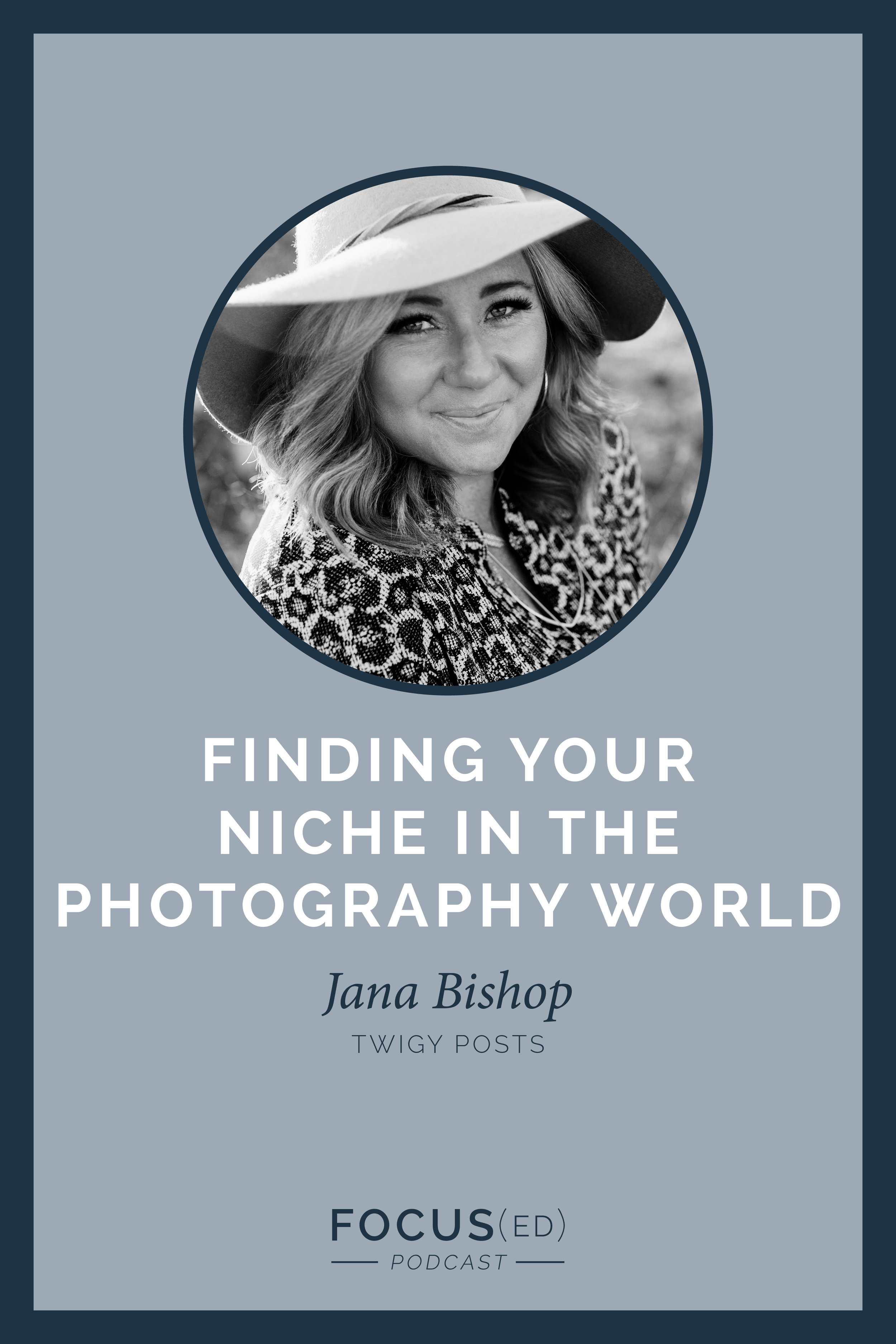 Saturated markets shouldn't keep you from pursuing your niche. | Focus(ed) Podcast with Jana Bishop