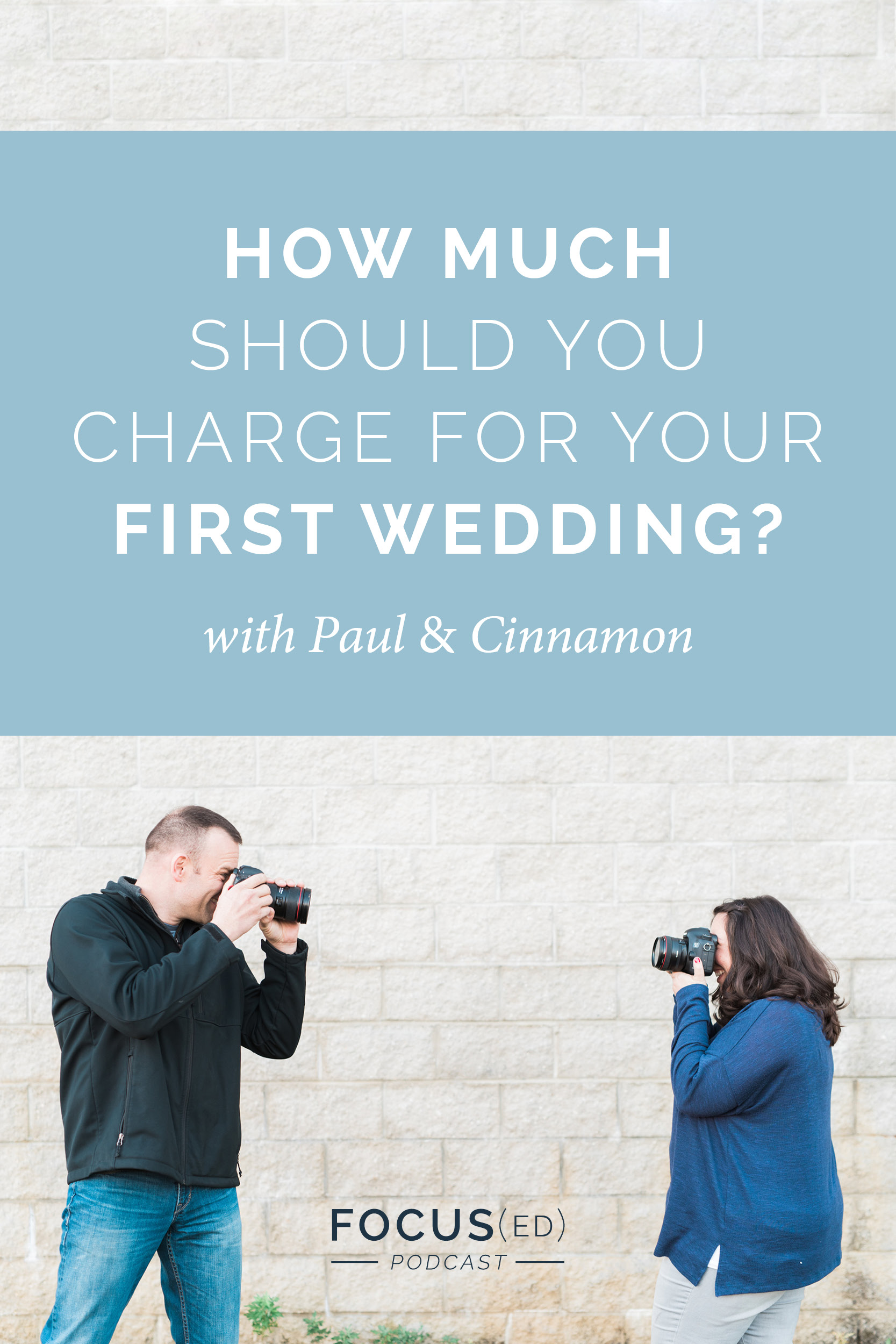 and Should You Second Shoot or Shoot for Free First?  |  Focus(ed) Podcast