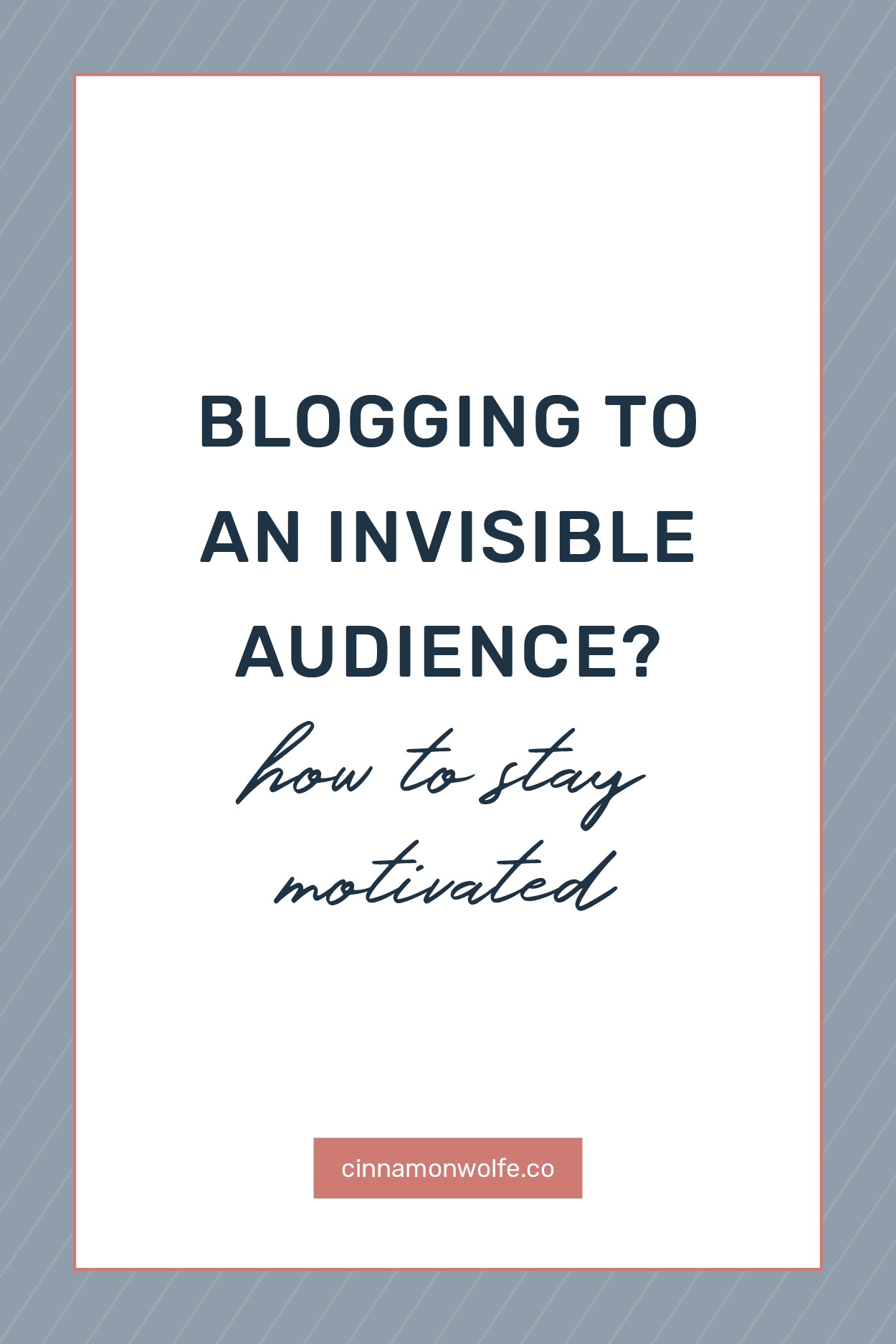how to stay motivated when blog traffic is low
