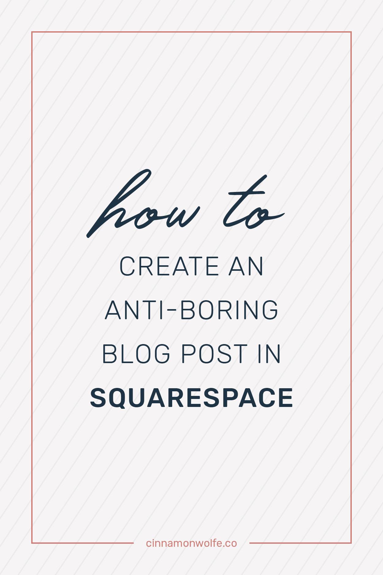 creating an interesting blog post in squaresapce
