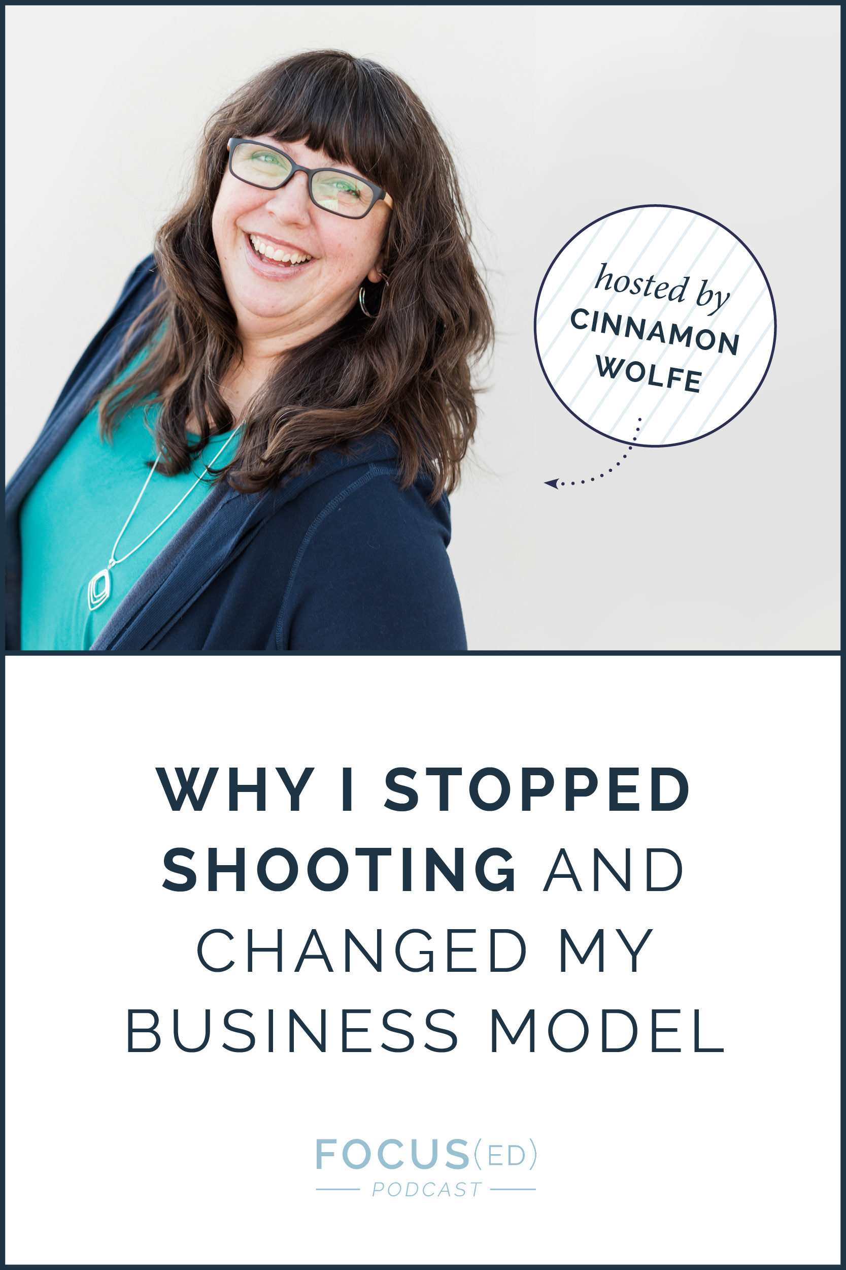 Why I stopped shooting and changed my business model  |  Focused Podcast