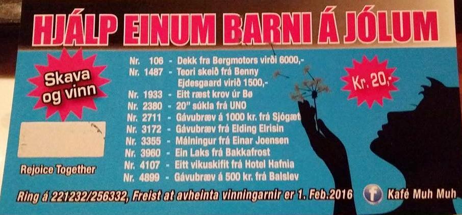 """Hetta er lutaseðilin vit seldu til frama fyri """"hjálp einum barni á jólum"""" projekti."""