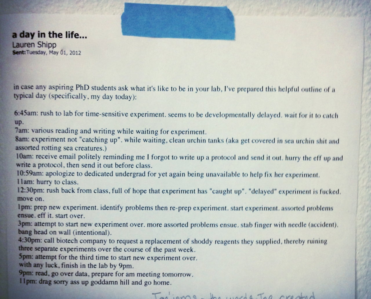 A printout of the email quoted above, which still lives on the wall of my grad school lab.
