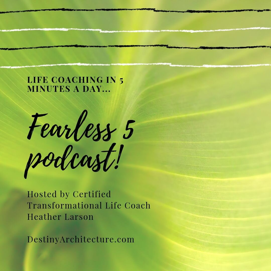 More fearless - in 5 minutes a day…