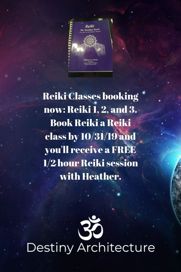 Book a Reiki class by 10/31/19 - And receive a free 1/2 hour Reiki session, too!