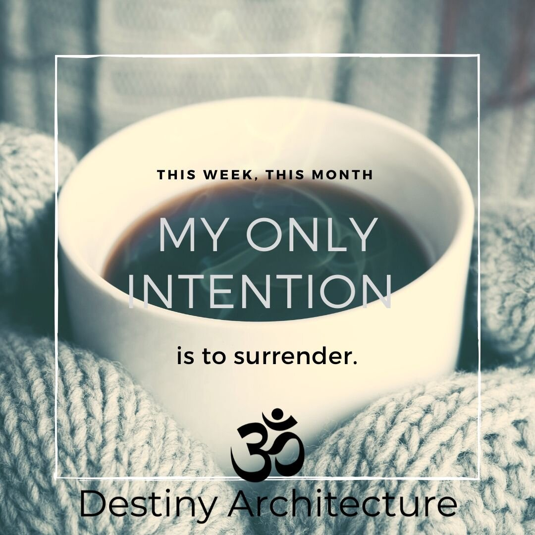 New Moon - I surrender. (This is my one and only intention).