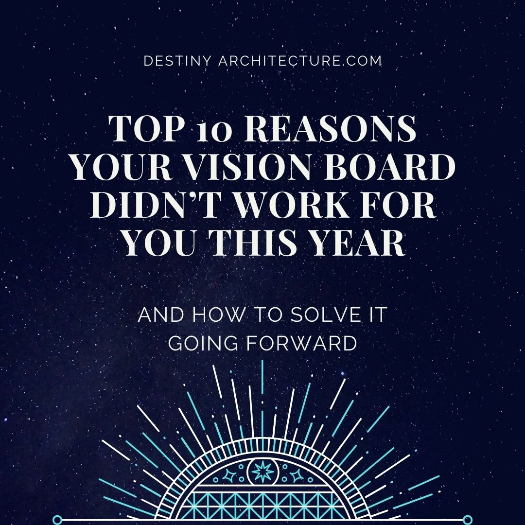 Why didn't it work?  - It's time for a vision board tune up!