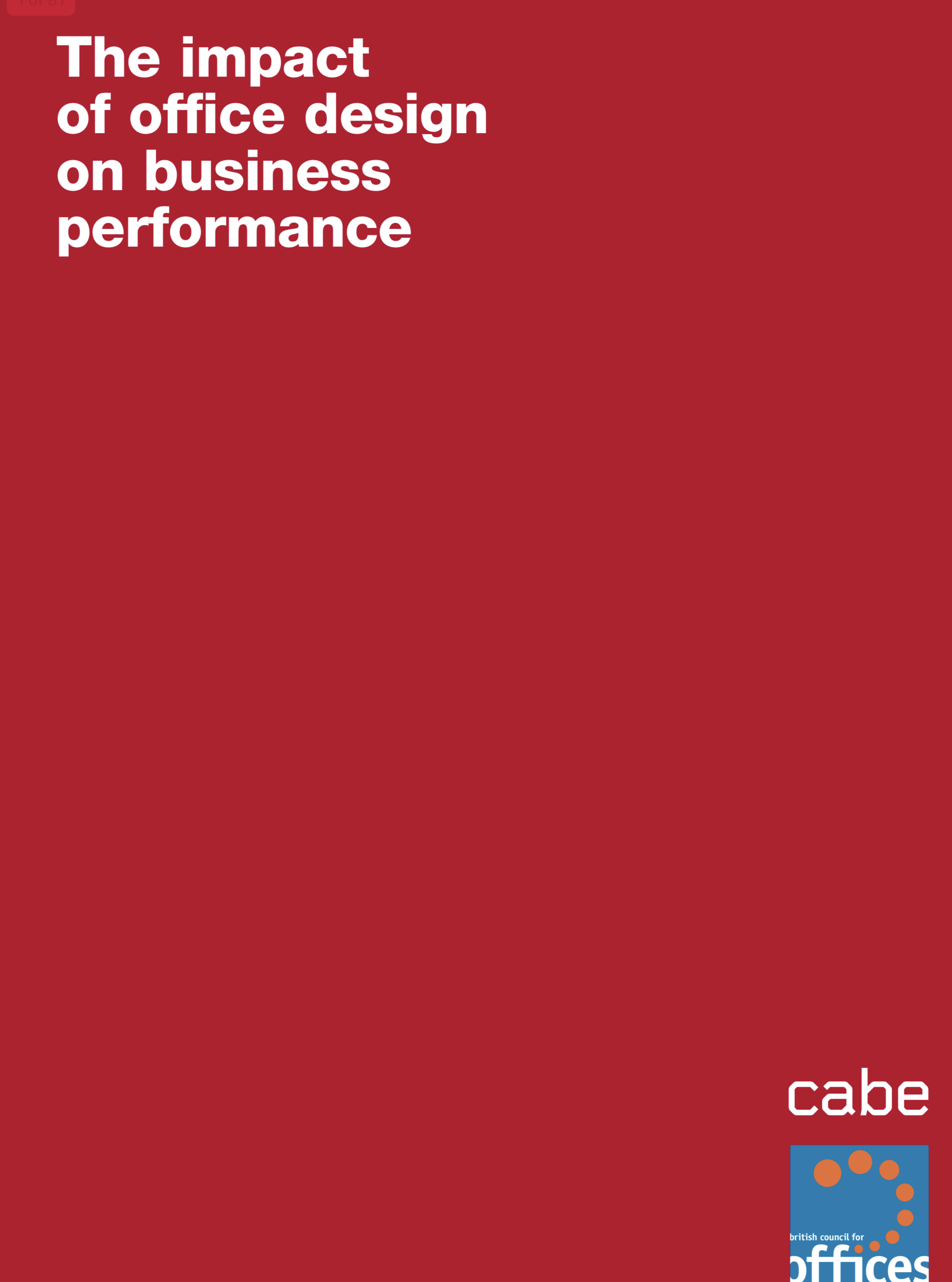 The impact of office design on business performance, CABE, 2005