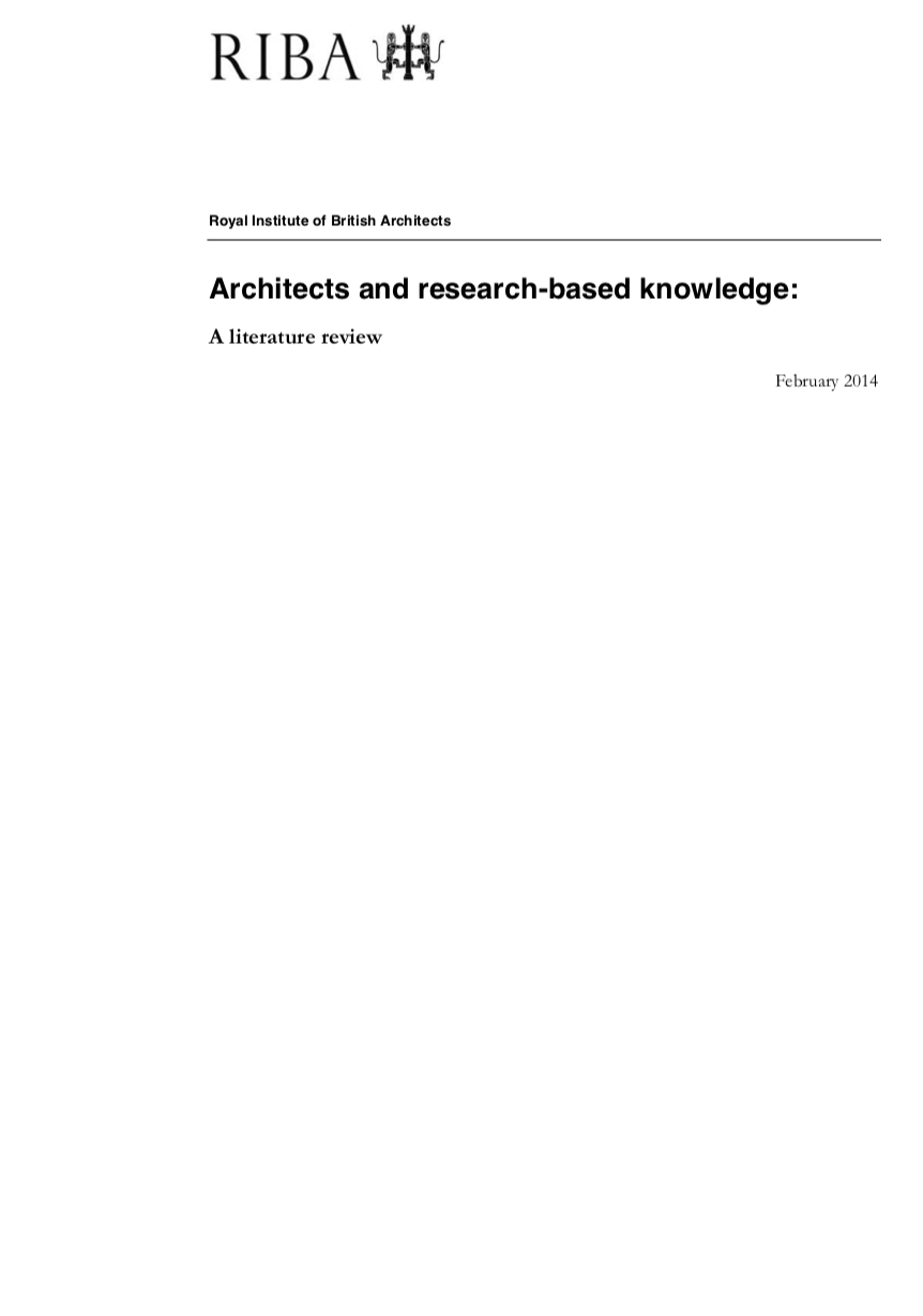 Architects and research-based knowledge: A literature review, February 2014