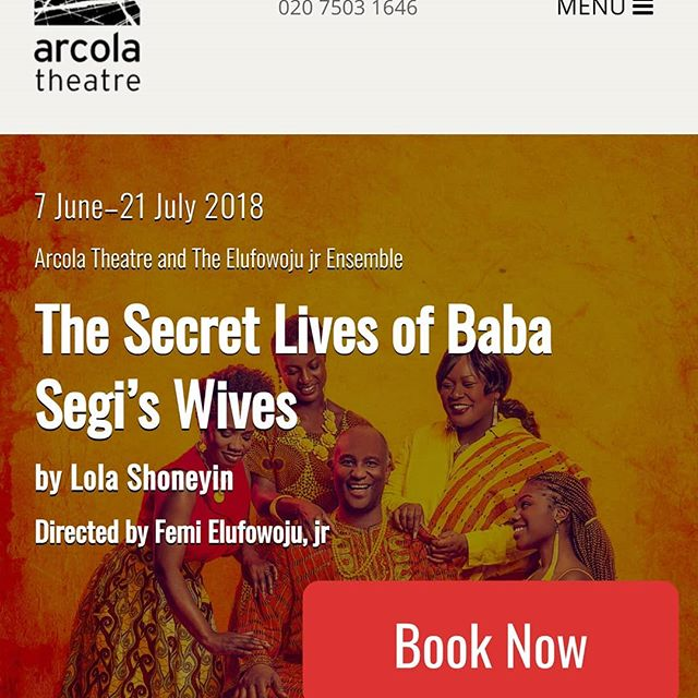 Our glorious @thisisayodele is part of this brilliant cast in this amazing show. The reviews are 🌟🌟🌟🌟🌟!!! SO PROUD. #arcolatheatre #femielufowojujr #thesecretlivesofbabasegiswives