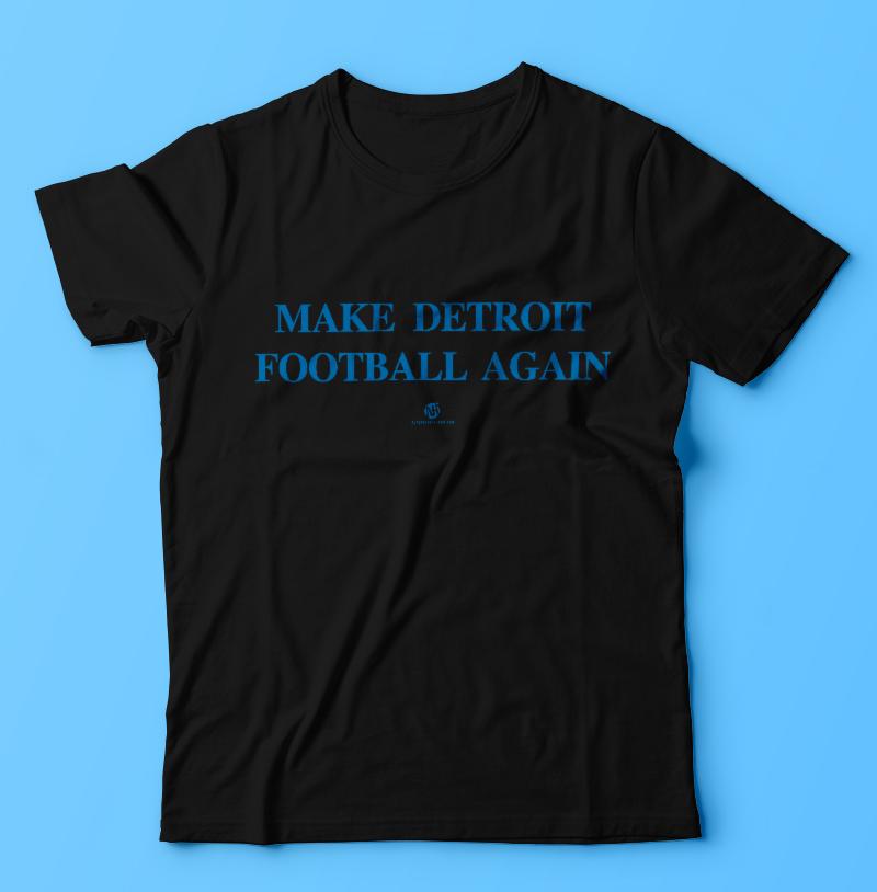Make Detroit Football Again