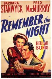 Remember the Night  (1940) wasn't directed by Preston Sturges, but his voice comes out strong, and it's one of the sweetest Christmas movies out there.