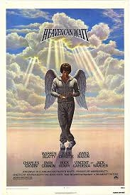 Heaven Can Wait  (1978)--the name and plot story of two different movies from the early 1940's.
