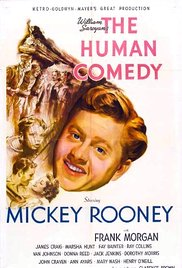 The sentimental and touching  Human Comedy (1943) .