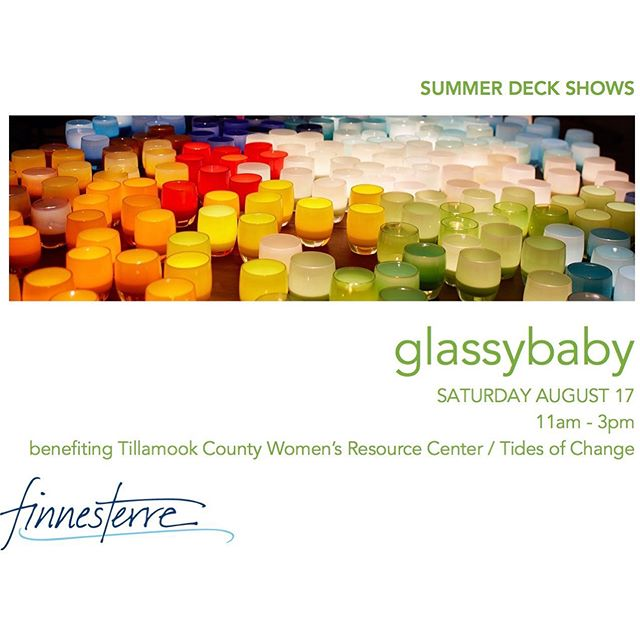 @glassybaby returns to the Finnesterre decks this saturday from 11am to 3pm! Tillamook County Women's Resource Center / Tides of Change will receive $3 for every glassybaby sold! #glassybaby #finnesterre #manzanitabeach