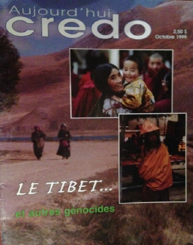 Aujourd'hui Credo magazine: Le Tibet et autres génocides