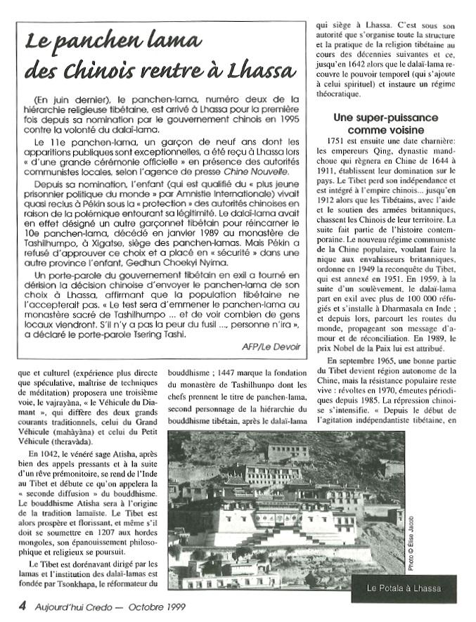 Aujourd'hui Credo: Le panchen lama des Chinois rentre à Lhassa