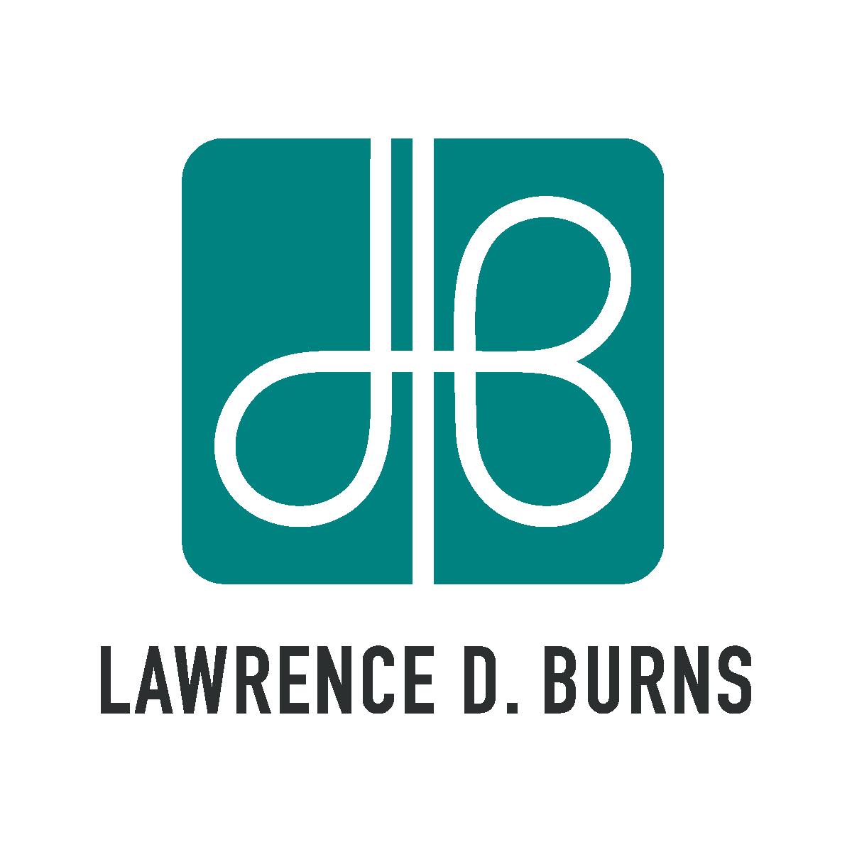 Lawrence D. Burns - Business Advisor and Speaker