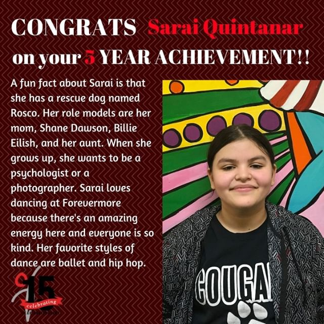 Congratulations Sarai on your 5 year achievement! Thank you for bringing your amazing energy to Forevermore!