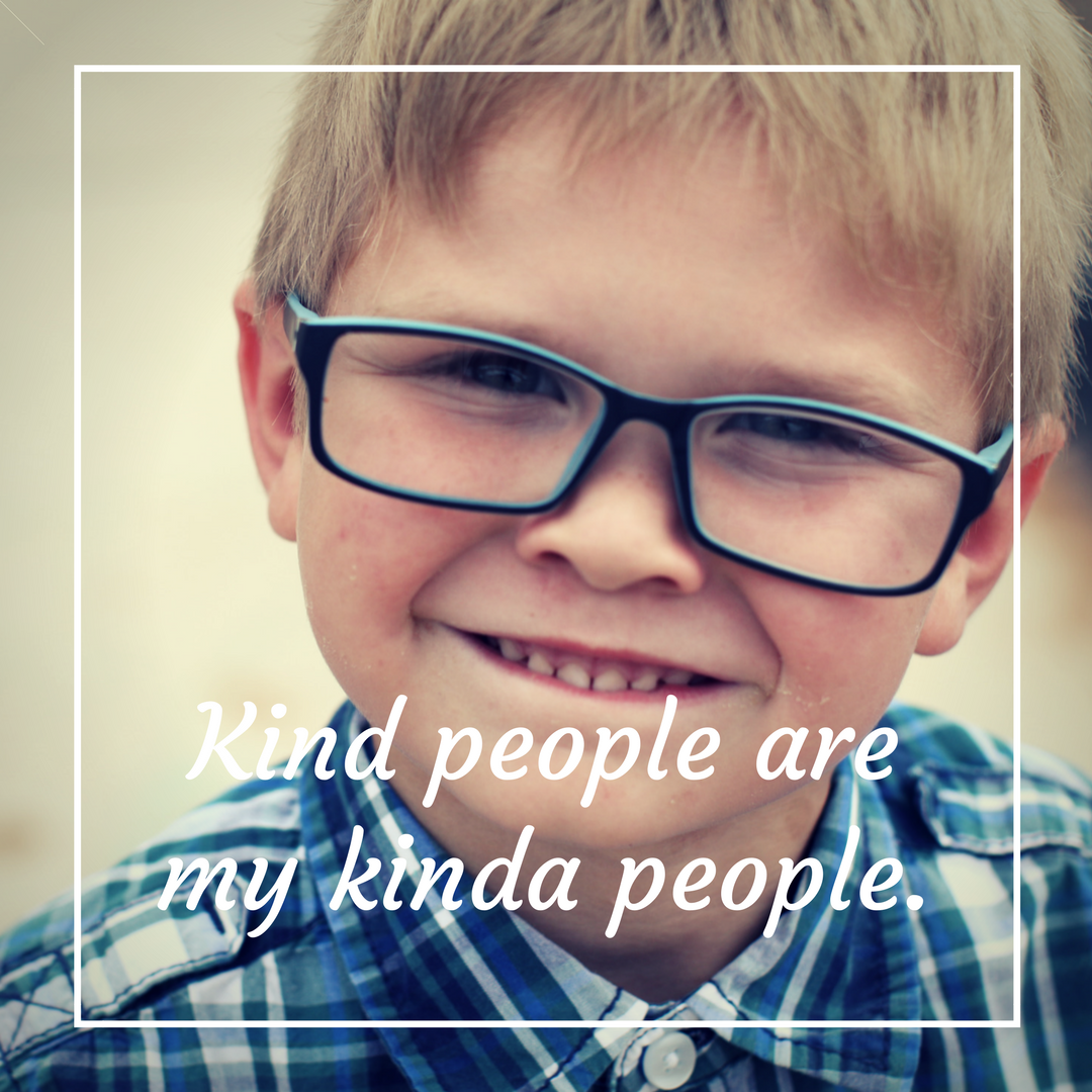 Kind people are my kinda people..png