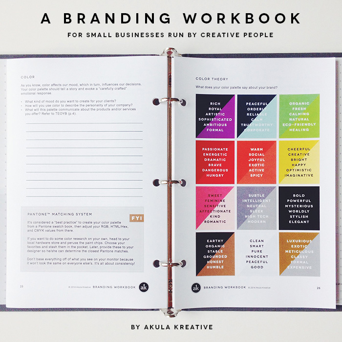 A Branding Workbook for creative professionals. 40+ pages of exercises, tips, and guidelines to craft a unique, thoughtful, and relevant brand identity. SIGN UP NOW for our pre-order list. Quantities are limited.