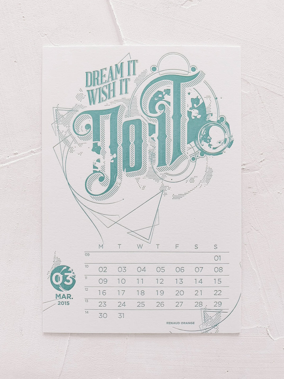 Mr Cup Letterpress Calendar | Design by Renaud Orange | Dream it. Wish it. Do it.