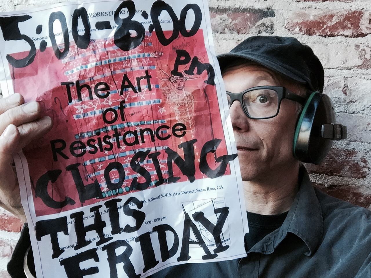 Art of Resistance  closing reception. Friday, March 3, 2017. 5:00 - 8:00 p.m. Santa Rosa SOFA Arts District.