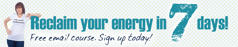 Reclaim your energy in 7 days