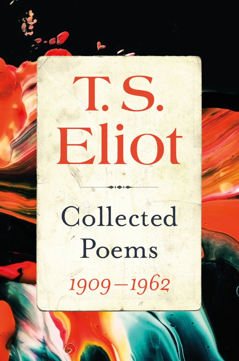 Eliot_COLLECTEDPOEMS_chosen_F.jpg