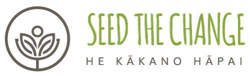 Seed the Change | He Kākano Hāpai