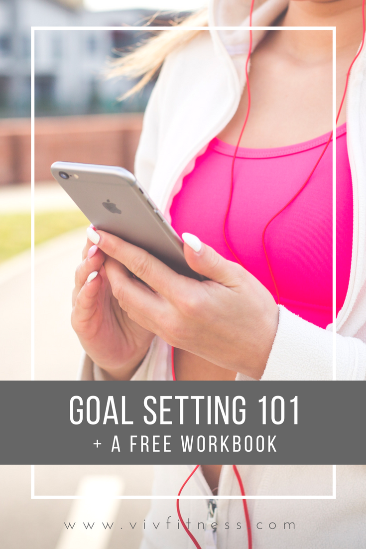 goal setting tips to help you meet your health and fitness goals! Plus a free workbook to get you started.