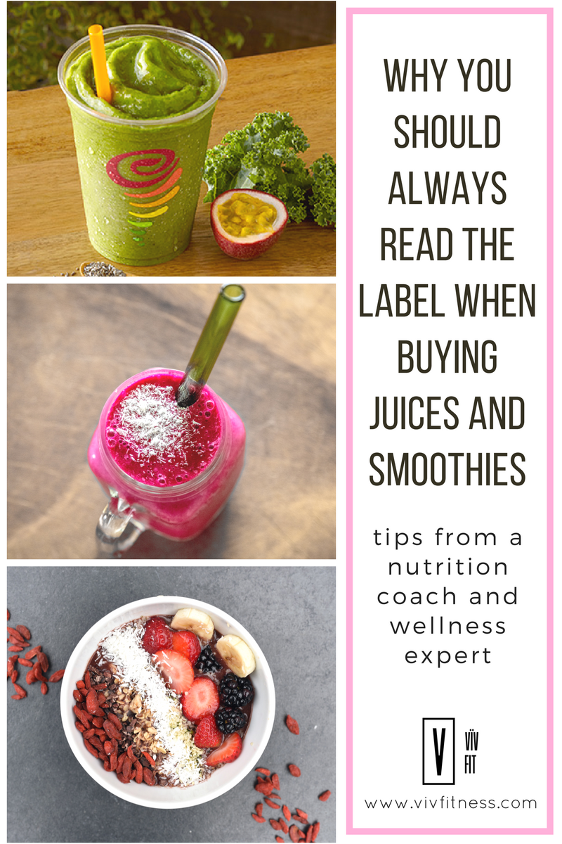 Why should always read the nutrition label on smoothies and juices! Tips for helping you make the healthiest choice.